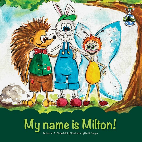 My name is Milton!